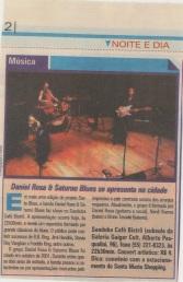 2003 - com Daniel Rosa e Saturno Blues