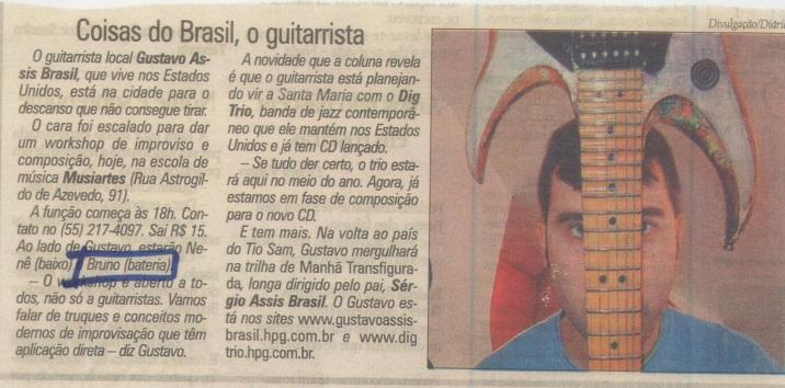 2004 - com Gustavo Assis Brasil