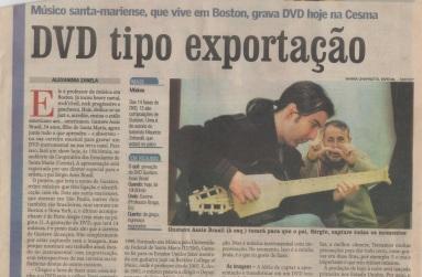 2007 - com Gustavo Assis Brasil