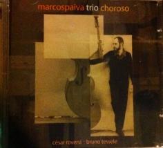Marcos Paiva Trio - Choroso (2015)