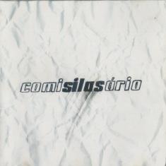 Comissário Silas - Comisilasário (2002)