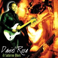 Daniel Rosa & Saturno Blues (2003)